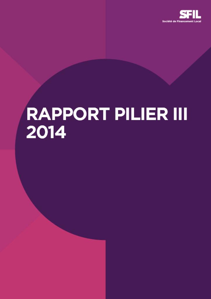 Rapport_SFIL_Pilier_III_2014